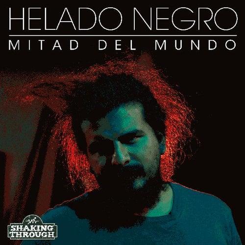 Play & Download Mitad Del Mundo by Helado Negro | Napster