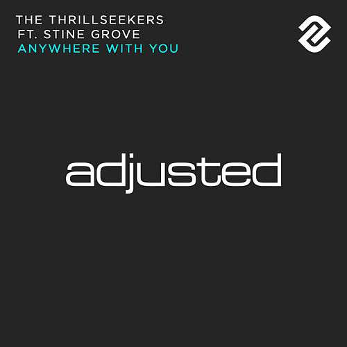 Play & Download Anywhere With You by Thrillseekers | Napster