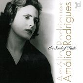 The Soul of Fado von Amalia Rodrigues