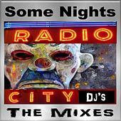 Some Nights (The Mixes) [New Remix Tribute to Fun.] by Radio City DJ's