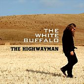 Play & Download Highwayman by The White Buffalo | Napster