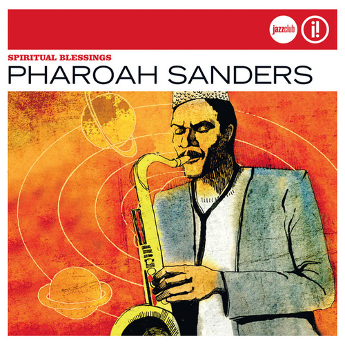 Spiritual Blessings (Jazz Club) von Pharoah Sanders