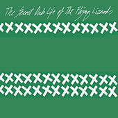 Play & Download The Secret Dub Life of The Flying Lizards by Flying Lizards | Napster