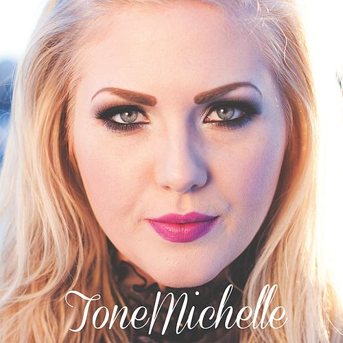 Play & Download ToneMichelle by ToneMichelle | Napster