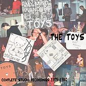 Complete Studio Recordings 1979-1980 by The Toys