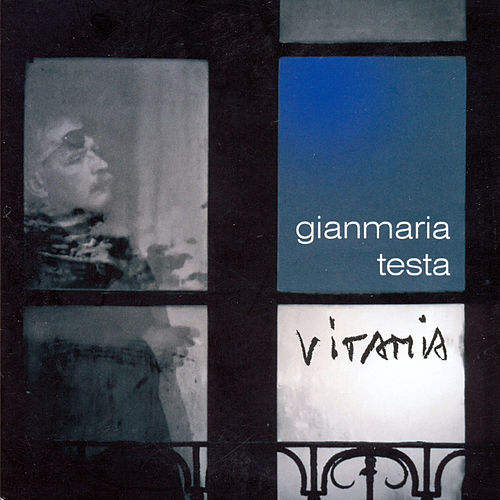 Play & Download Vitamia by Gianmaria Testa | Napster