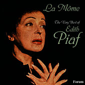 La Mome: The Very Best of Edith Piaf by Edith Piaf