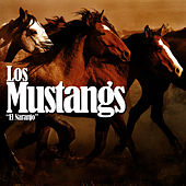 Play & Download El Naranjo by The Mustangs | Napster