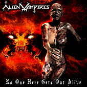 Play & Download No One Here Gets Out Alive by Alien Vampires | Napster