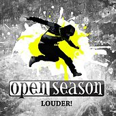 Play & Download Louder! by Open Season | Napster