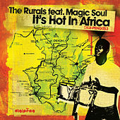 Play & Download It's Hot In Africa by The Rurals | Napster