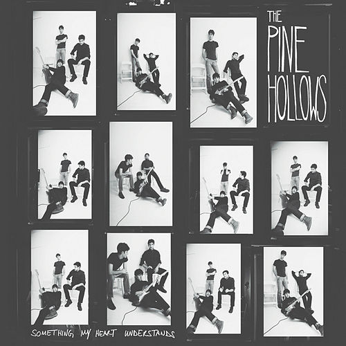 Play & Download Something My Heart Understands by The Pine Hollows | Napster
