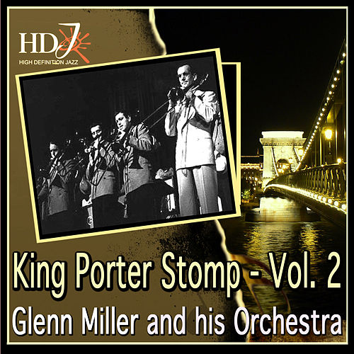 King Porter Stomp - Vol. 2 by Glenn Miller