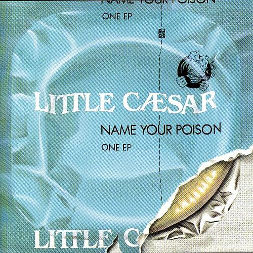 Name Your Poison by Little Caesar