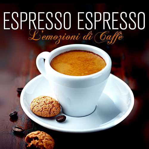 Espresso Espresso by Various Artists