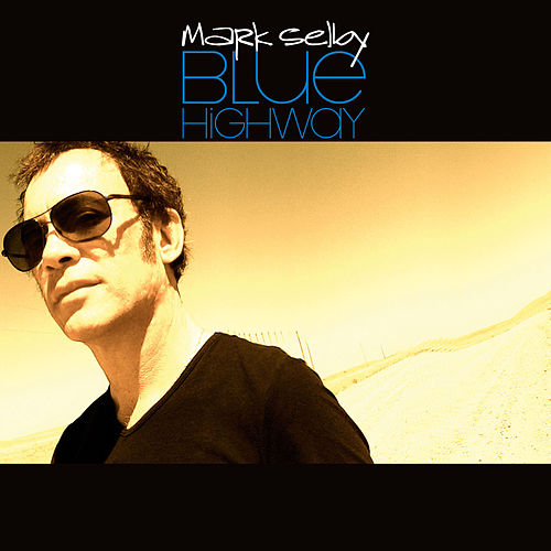 Play & Download Blue Highway by Mark Selby | Napster