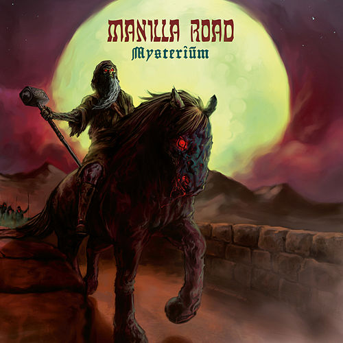 Play & Download Mysterium by Manilla Road | Napster