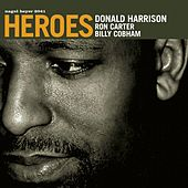 Heroes by Donald Harrison