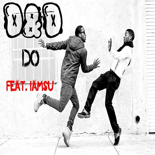 Play & Download Do (feat. Iamsu) by D&D | Napster