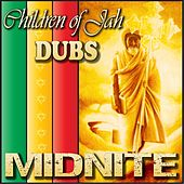 Play & Download Children of Jah Dubs by Midnite | Napster