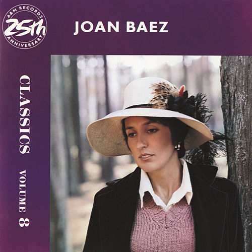 Play & Download Classics Volume 8 by Joan Baez | Napster