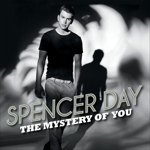 Play & Download The Mystery Of You by Spencer Day | Napster
