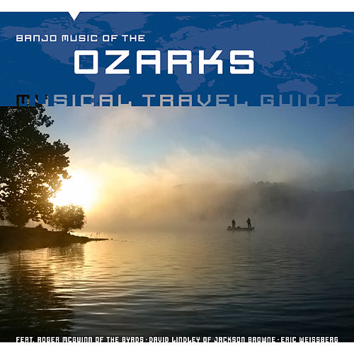 Musical Travel Guide: Banjo Music of the Ozarks by Various Artists