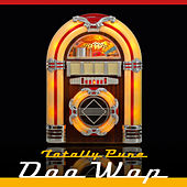 Totally Pure: Doo Wop by Various Artists