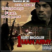 Kurt Diggler 1 Man Army by Lil Kurt