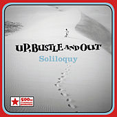 Play & Download Soliloquy by Up, Bustle and Out | Napster