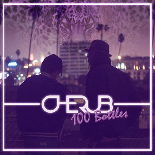 Play & Download 100 Bottles by Cherub | Napster