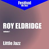 Play & Download Little Jazz (Roy Eldridge - Vol. 1) by Roy Eldridge | Napster