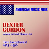 Play & Download Dexter Gordon - Volume 1 by Various Artists | Napster