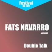 Double Talk (Fats Navarro - Vol. 2) by Fats Navarro