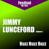 Play & Download Buzz Buzz Buzz ( Jimmy Lunceford - Vol. 2) by Jimmy Lunceford | Napster