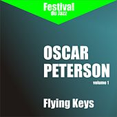 Play & Download Flying Keys (Oscar Peterson - Vol. 1) by Oscar Peterson | Napster