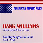 Play & Download Hank Williams - Volume 3 by Hank Williams | Napster