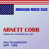 Arnett Cobb - Volume 2 by Arnett Cobb