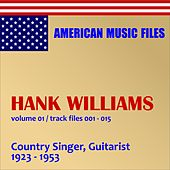 Play & Download Hank Williams - Volume 1 by Hank Williams | Napster