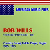 Play & Download Bob Wills - Volume 2 by Bob Wills | Napster