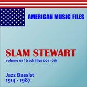Play & Download Slam Stewart - Volume 1 (MP3 Album) by Slam Stewart | Napster