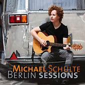 Berlin Sessions by Michael Schulte