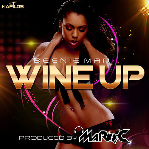Play & Download Wine Yuh Waist  - Single by Beenie Man | Napster