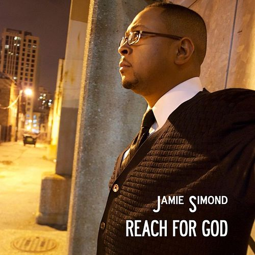 Play & Download Reach for God by Jamie Simond | Napster