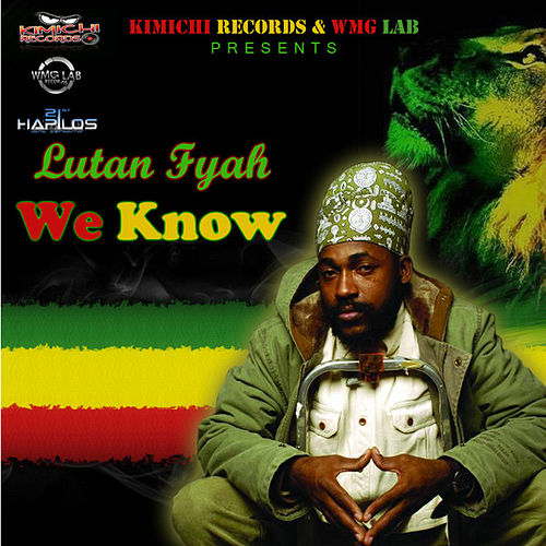 Play & Download We Know - Single by Lutan Fyah | Napster