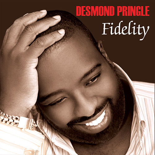 Play & Download Fidelity by Desmond Pringle | Napster