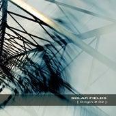 Origin # 02 by Solar Fields