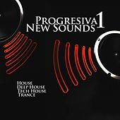 Play & Download Progresiva New Sounds 1 - EP by Various Artists | Napster