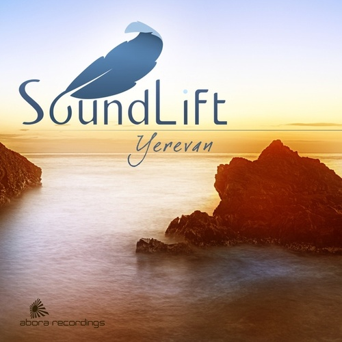 Play & Download Yerevan (With Bonus Continuous Mix) - EP by SoundLift | Napster