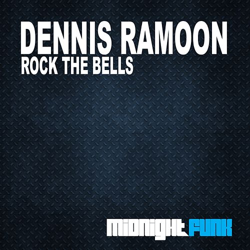 Play & Download Rock The Bells by Dennis Ramoon | Napster